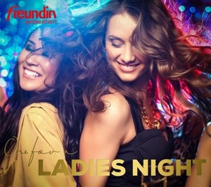 freundin Präsentiert-One For A Ladies Night