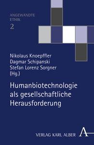 Humanbiotechnologie als gesellschaftliche Hrausforderung