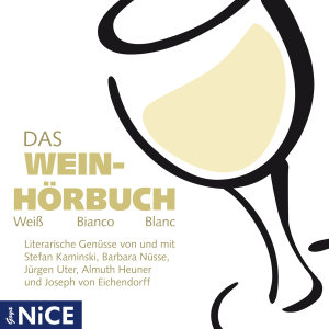 Das Wein-Hörbuch.Weiss Bianco Blanc