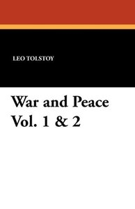 War and Peace Vol. 1 & 2