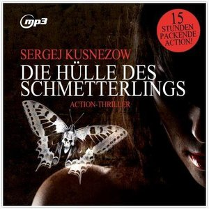 Die Hülle Des Schmetterlings,Thriller.MP3 Version