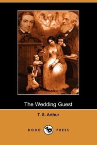 The Wedding Guest (Dodo Press)