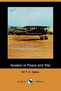 Aviation in Peace and War (Dodo Press)