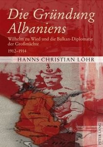 Die Gründung Albaniens