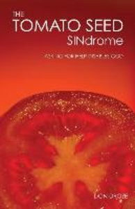 The Tomato Seed SINdrome