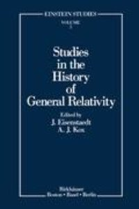 Studies in the History of General Relativity