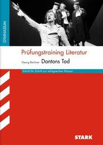 Prüfungstraining Literatur: BÜCHNER: Dantons Tod