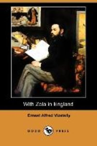 With Zola in England (Dodo Press)