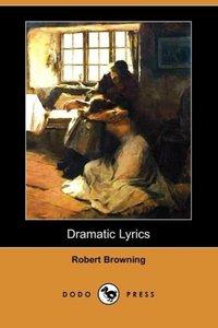 Dramatic Lyrics (Dodo Press)