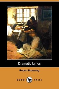 Dramatic Lyrics (Dodo Press)