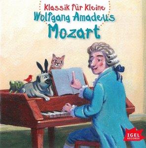 Klassik für Kleine. Wolfgang Amadeus Mozart