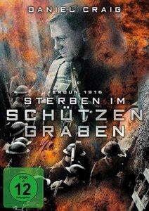 Verdun 1916-Sterben im Schützengraben