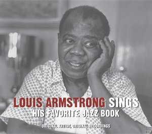 Louis Armstrong Sings His Favourite Jazz Book