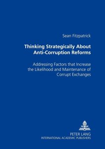 Thinking Strategically About Anti-Corruption Reforms