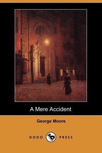 A Mere Accident (Dodo Press)