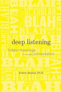 Deep Listening