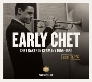 Early Chet-in Germany 1955-59