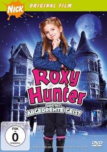 Roxy Hunter und der abgedrehte Geist