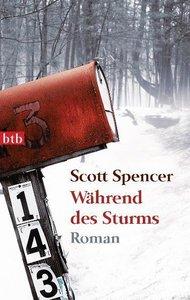 Spencer, S: Während des Sturms