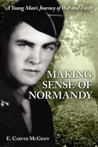 Making Sense of Normandy