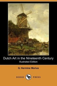 Dutch Art in the Nineteenth Century (Illustrated Edition) (Dodo
