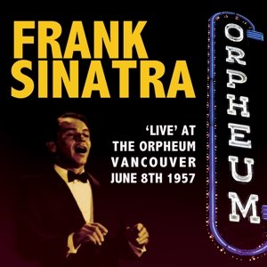 Live At The Orpheum Vancouver 1957