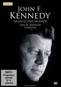 John F.Kennedy-Mensch und Legende