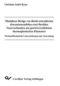 Modulares Design von direkt-extrudierten dimensionssabilen semi-