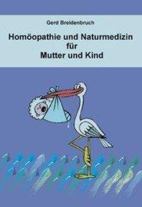 Homöopathie und Naturmedizin für Mutter und Kind