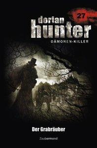 Dorian Hunter 27. Der Grabräuber