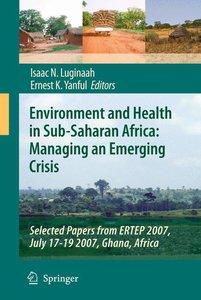 Environment and Health in Sub-Saharan Africa: Managing an Emergi