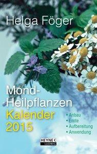 Mond-Heilpflanzenkalender 2015. Taschenkalender