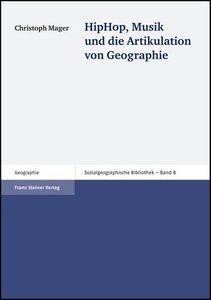HipHop, Musik und die Artikulation von Geographie