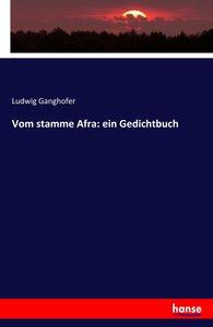 Vom stamme Afra: ein Gedichtbuch