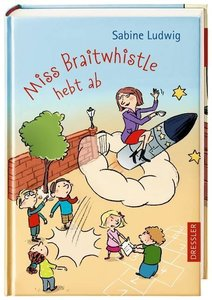 Miss Braitwhistle hebt ab