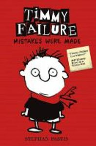 Timmy Failure 01: Mistakes Were Made