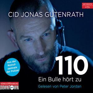 Cid J.Gutenrath: 110-Ein Bulle Hört Zu