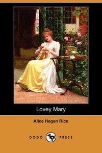 Lovey Mary (Dodo Press)