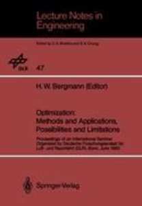 Optimization: Methods and Applications, Possibilities and Limita