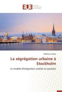 La ségrégation urbaine à Stockholm