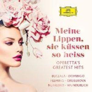Meine Lippen, sie küssen so heiss (Operetten-Hits)