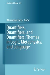Quantifiers, Quantifiers, and Quantifiers: Themes in Logic, Meta
