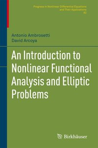 An Introduction to Nonlinear Functional Analysis and Elliptic Pr