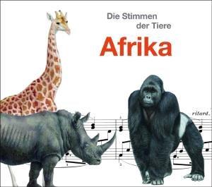 Die Stimmen der Tiere:Afrika