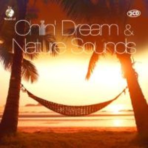 Chillin Dream & Nature Sounds