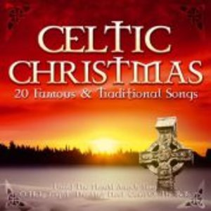 Celtic Christmas-20 Famous & Traditional Songs
