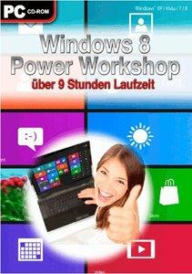 Windows 8 Power Workshop. Für Windows 8/7/XP/Vista