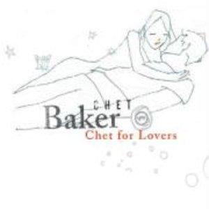 Chet For Lovers