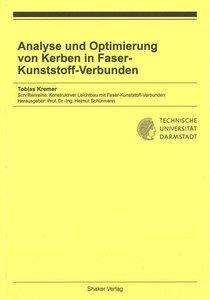 Analyse und Optimierung von Kerben in Faser-Kunststoff-Verbunden