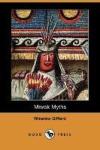 Miwok Myths (Dodo Press)